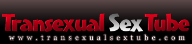 Transexual Sex Tube